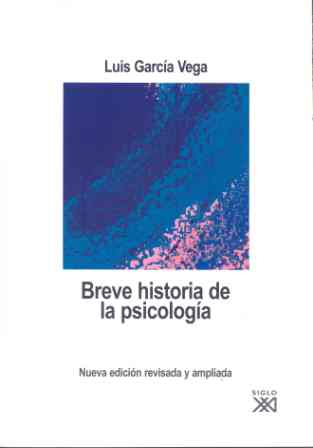 Breve Historia De La Psicología Siglo Xxi Editores