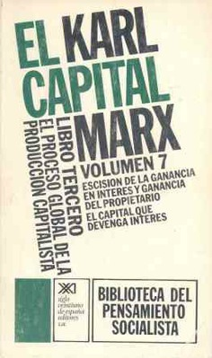 El Capital. Libro tercero, vol. 7.