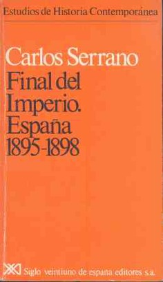 Final del imperio. España, 1895-1898