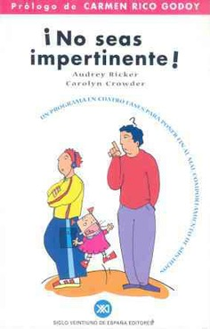 ¡No seas impertinente!